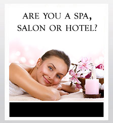Are you a Spa, Salon or Hotel?